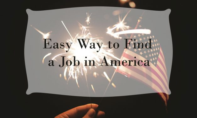 Easy Way to Find a Job in America