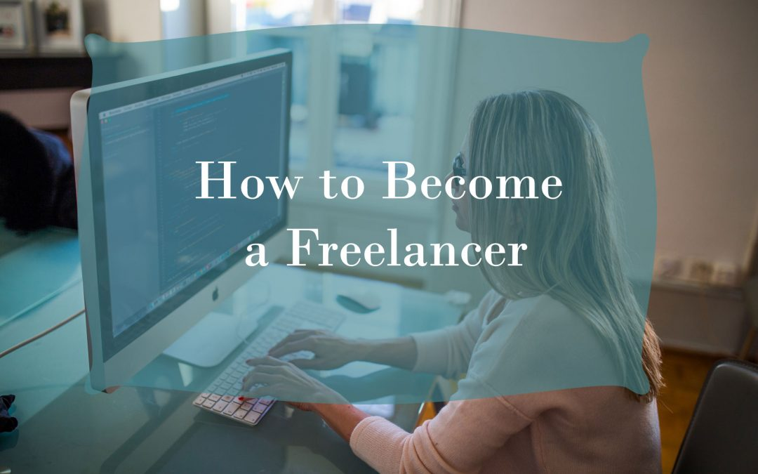 How to Become a Freelancer